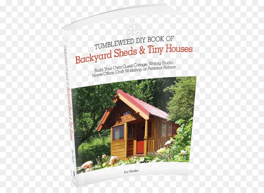 Tumbleweed Diy Buch Von Hinterhof Schuppen Die Winzigen Hauser