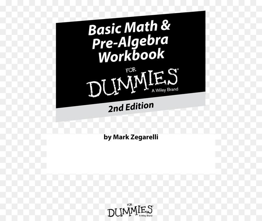 Basic Math And Pre-algebra Workbook For Dummies Pdf