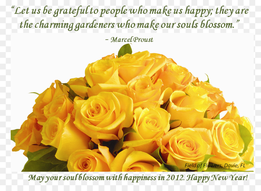 Flower Quotation New Year Let us be grateful to people who make us happy; they are the charming gardeners who make our souls blossom.