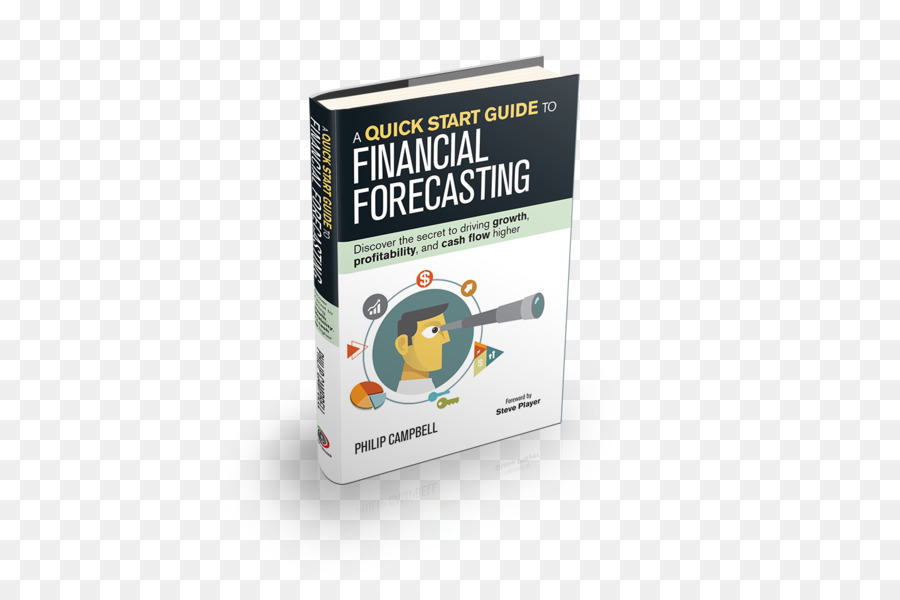 a quick start guide to financial forecasting discover the secret to