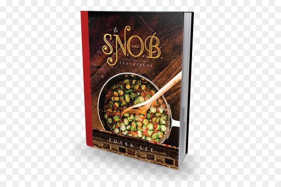 The Snob Experience Slightly North Of Broad Literary Cookbook