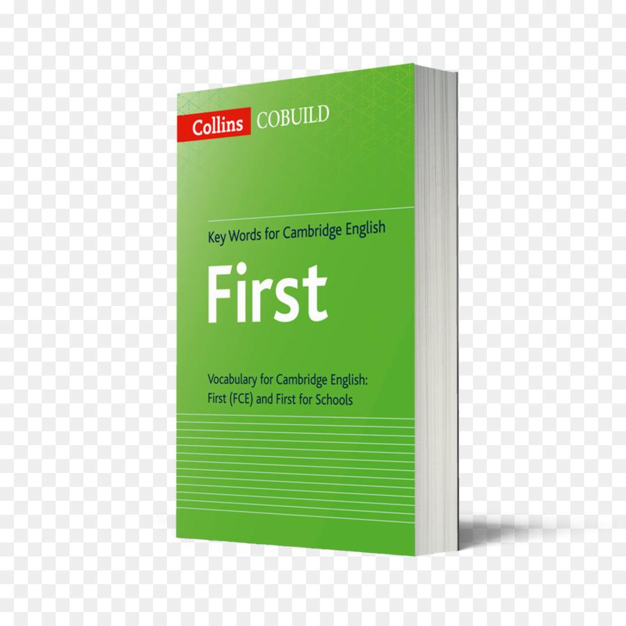 Palabras clave para los exámenes de Cambridge English - Primero: el ...